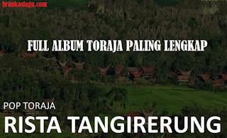 Download Lagu Toraja Full Album Rista Tangirerung