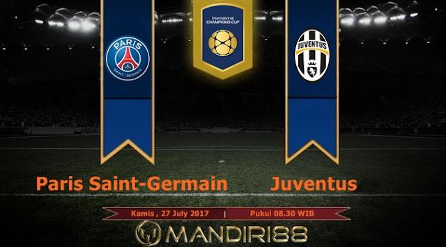 Prediksi Bola : Paris Saint-Germain Vs Juventus , Kamis 27 July 2017 Pukul 08.30 WIB