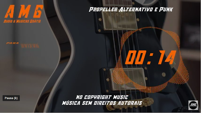 AMG Youtube Propeller Alternativo e Punk AMG Audio e Musicas grátis