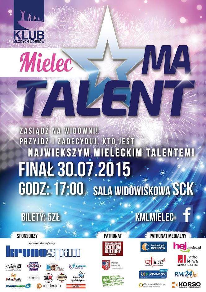 Plakat Mielc Ma Talent lipiec 2015 dom kultury