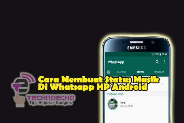 2 Cara Buat Status Musik Di Wa Hp Android Tanpa Aplikasi