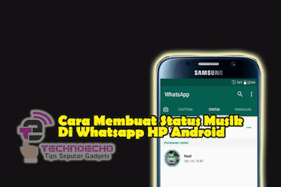 cara membuat status musik di whatsapp hp android tanpa aplikasi