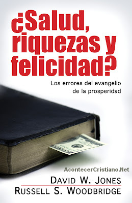 Libro que explica los errores del evangelio de la prosperidad