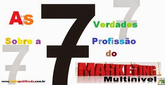 Verdades sobre o MMN ou Marketing de Rede