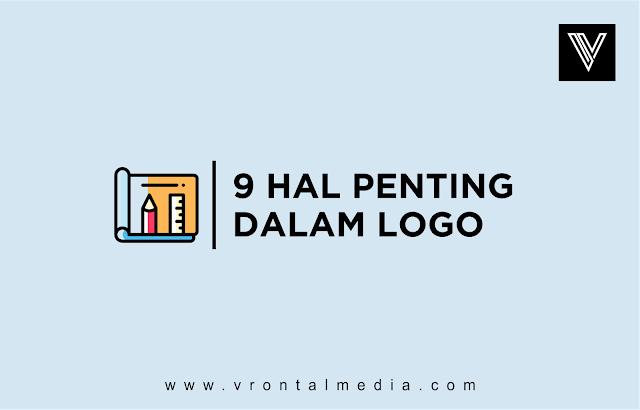 9 Hal Penting Yang Harus Diperhatikan Ketika Membuat Desain Logo