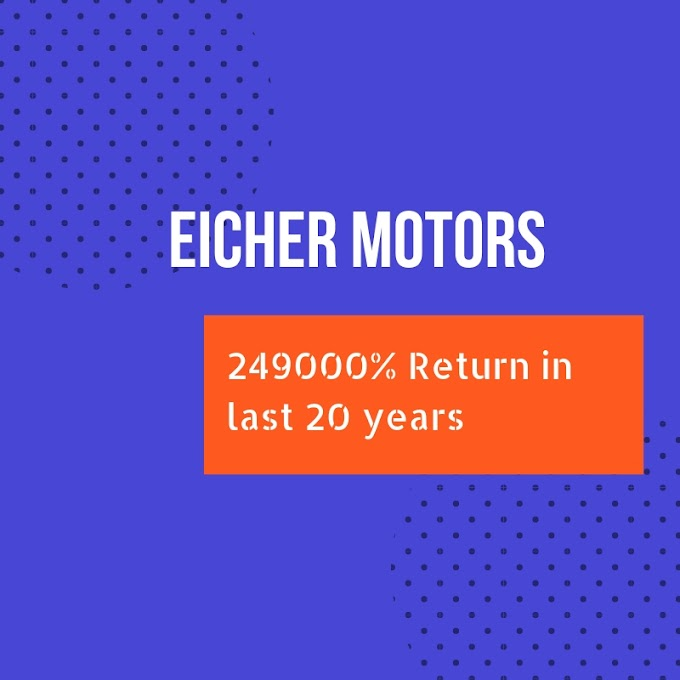 Eicher Motors, The Giant Multibagger Of Last Two Decades