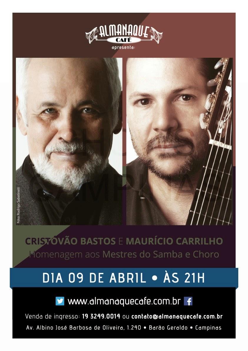 35f9db07fff29 Clássicos de Pixinguinha, Ary Barroso e Paulinho estarão na pauta do show,  além de canções autorais de Cristóvão e Maurício, já que ambos são  considerados ...