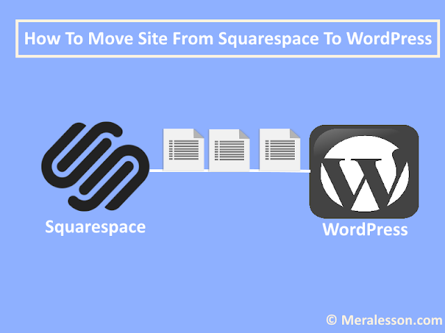 How to Move Site from Squarespace to WordPress