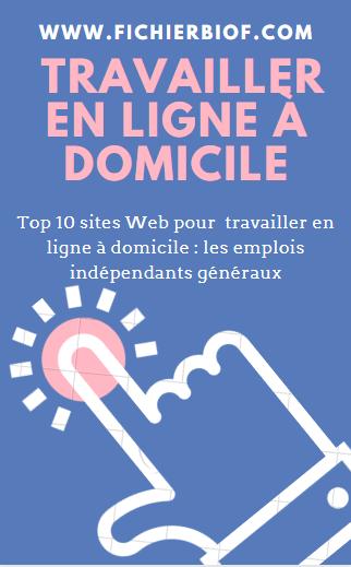Top 10 sites Web pour  travailler en ligne à domicile : les emplois indépendants généraux