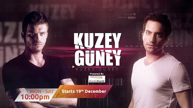Kuzey Guney on 19th December @ 10 PM on Zindagi