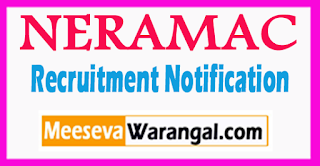 North Eastern Regional Agricultural Marketing Corporation Limited (NERAMAC) Recruitment Notification 2017 Last Date 31-07-2017