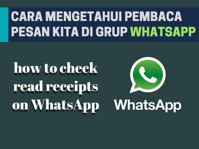 Cara Mengetahui Siapa Yang Baca Pesan Kita di Grup WhatsApp