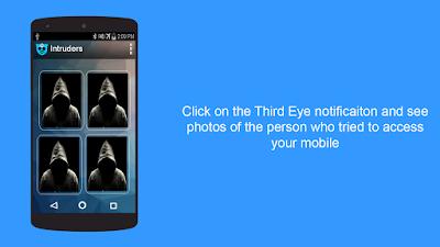 تطبيق Third Eye لمعرفة وتصوير من حاول فتح قفل هاتفك للاندرويد