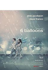 6 Balloons (2018) WEBRip 1080p Latino AC3 5.1 / Español Castellano AC3 5.1 / ingles AC3 5.1