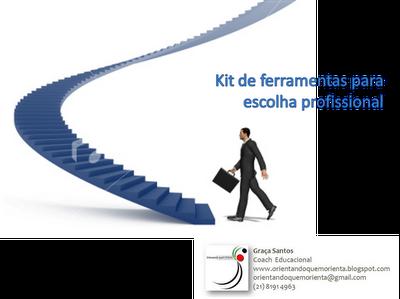 Artigo nº 2 de 10 {COACHING} Kit de Ferramentas para Escolha Profissional