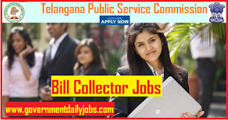 TSPSC Recruitment 2018 for 124 Posts of Bill Collector (Apply Online)