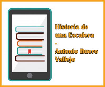 Historia de una escalera - resumen - Antonio Buero Vallejo