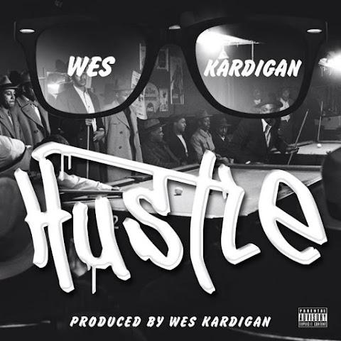 """""""Hustle"""" by Wes Kardigan  I #NEWMUSIC #HIPHOP #RAP #RAPPER #CHICAGO"""