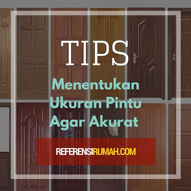 Tips Menentukan Ukuran Pintu Agar Akurat