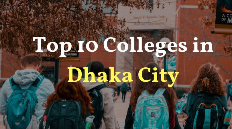 Top 10 Colleges in Dhaka City 2019