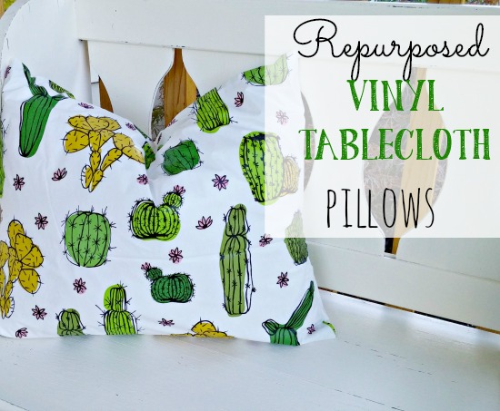 How to repurpose a cheap vinyl tablecloth into adorable outdoor pillows!