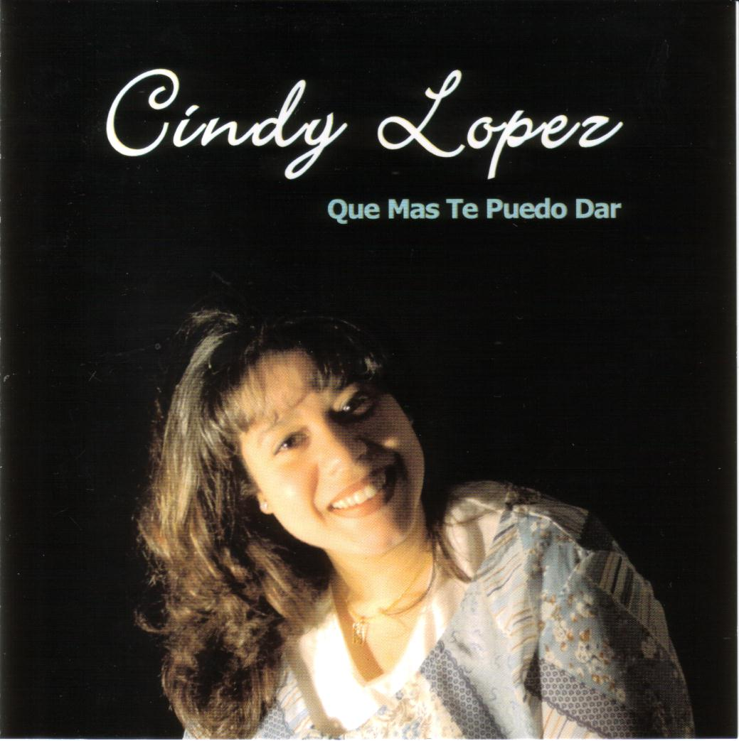 Cindy Lopez-Que Más Te Puedo Dar-