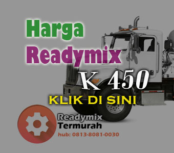 HARGA BETON READY MIX MUTU K 450 2018