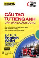 Cấu Tạo Từ Tiếng Anh Căn Bản và Cách Dùng - The Windy