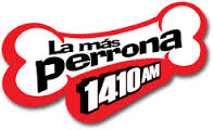 La mas Perrona 1410 AM en Vivo
