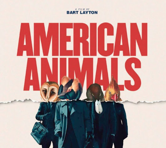 Feeling A Little Bit Heisty: American Animals WIFF Movie Review
