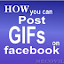 How Do You Post A Gif On Facebook?