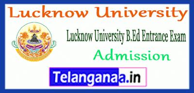 Lucknow University B.Ed Admissions Form