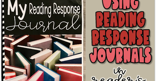 Reading Response Journal - For Independent Reading in Readers Workshop