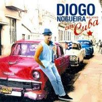 baixar capa Diogo Nogueira – Ao Vivo em Cuba