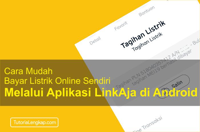tutorialengkap cara bayar listrik online melalui aplikasi LinkAja di android