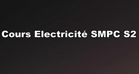Cours Electricité 1 SMPC S2 PDF