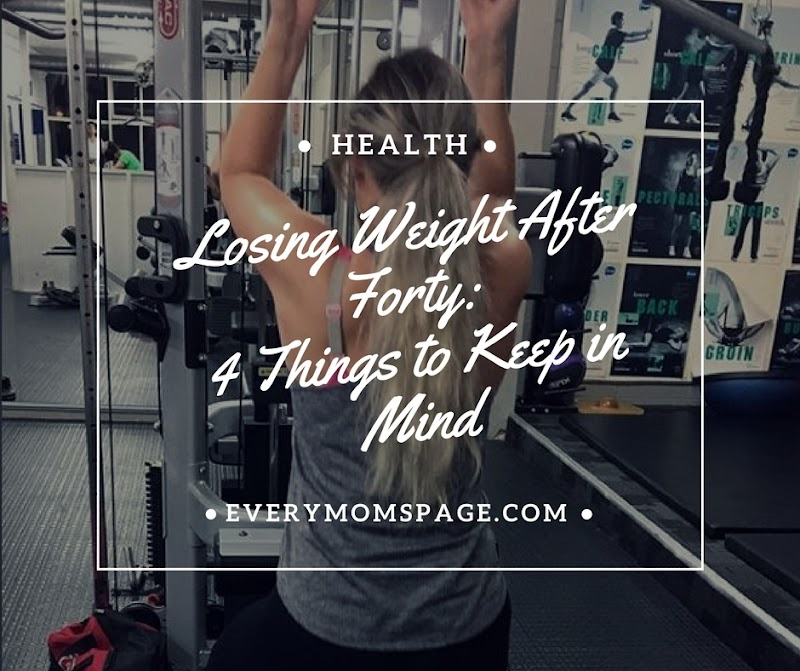 Losing Weight After Forty: 4 Things to Keep in Mind