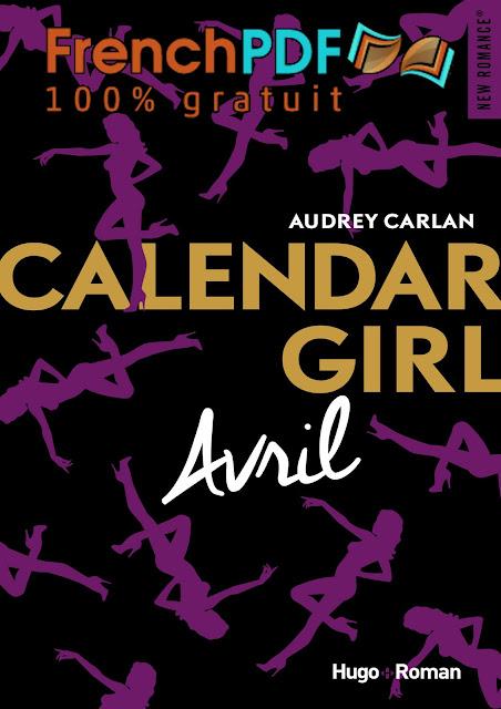 Calendar girl - Tome 4 -Avril- par Audrey Carlan PDF Gratuit