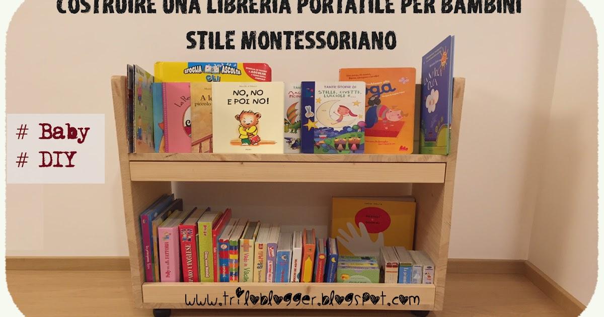 Come Costruire Una Libreria A Muro.Triloblogger Costruire Una Libreria Portatile Per Bambini In
