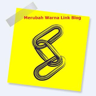 Cara Merubah Warna Link di Html Blog