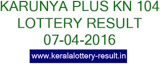 Kerala lottery result, Karunya Plus Lottery result, Karunya Plus KN-104 lottery result, Today's Karunya Plus KN104 Lottery result, 07-04-2016 Karunya Plus Lottery result, Kerala lotteries Karunya Plus-KN 104 result, Kerala Karunya Plus Lottery Result KN 104 today 07/04/2016