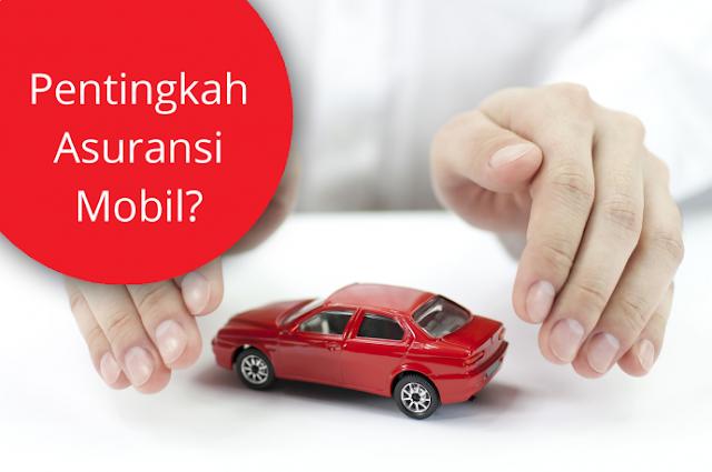 Tips -Tips Dalam Memilih Asuransi Mobil Terbaik Untuk Perlindungan Mobil Terbaik