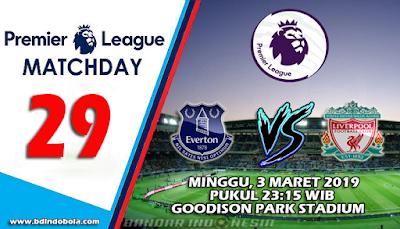 Prediksi Bola Everton vs Liverpool 3 Maret 2019