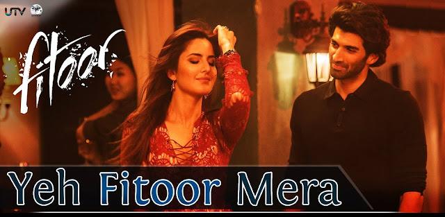 Yeh Fitoor Mera Arijit Singh, Katrina Kaif, Aditya Roy Kapur, Tabu | FITOOR