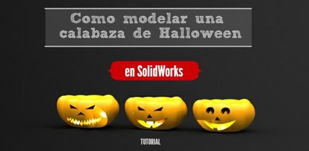 portada modelar calabaza de halloween con solidworks