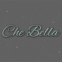 Che Bella