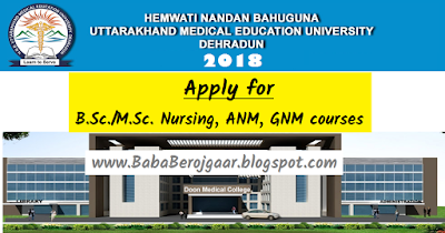 H.N.B. Medical University Dehradun – Apply for B.Sc. Nursing, ANM, GNM courses 2018
