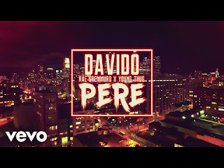 Davido - Pere Video ft. Rae Sremmurd x Young Thug