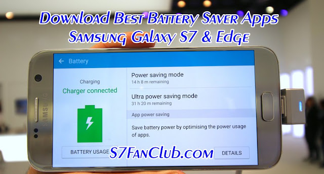 Download Galaxy S7 Battery Saver Apps APK