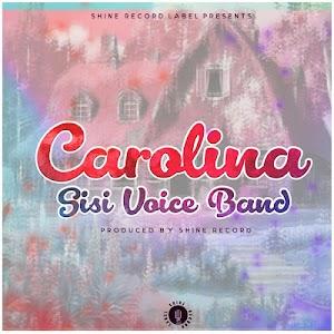 Download Mp3 | Sisi Voice Band - Carolina